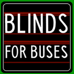 Blinds for Buses